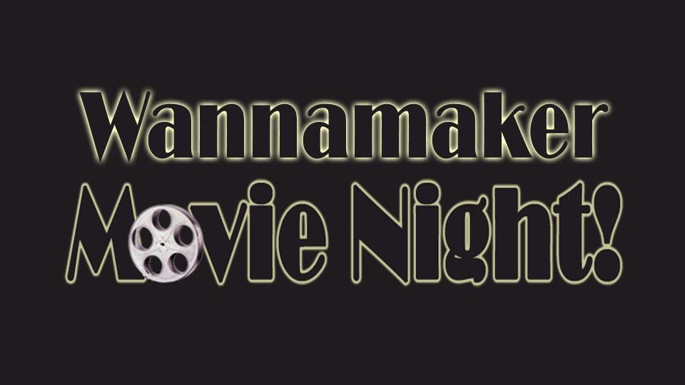 wannamaker-movie-night
